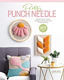 Pretty Punch Needle: Modern Projects, Creative Techniques, and Easy Instructions for Getting Started (English Edition)