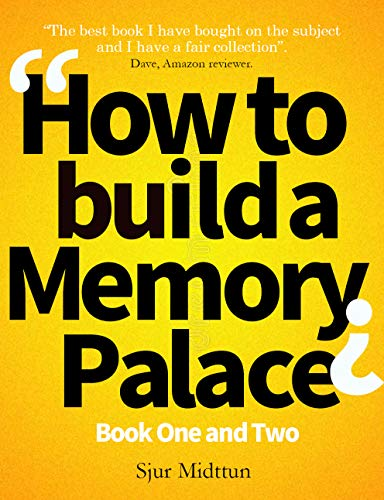 How to build a Memory Palace Book One And Two: Memory Improvement: Improve Your Memory with Memory Palace Techniques (English Edition)