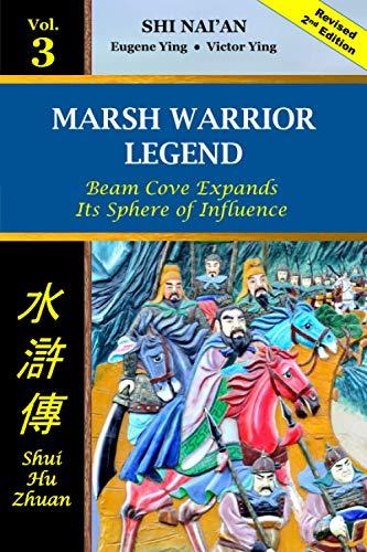 Marsh Warrior Legend Vol 3: Beam Cove Expands Its Sphere of Influence (Marsh Warrior Legend paperback, Band 3)