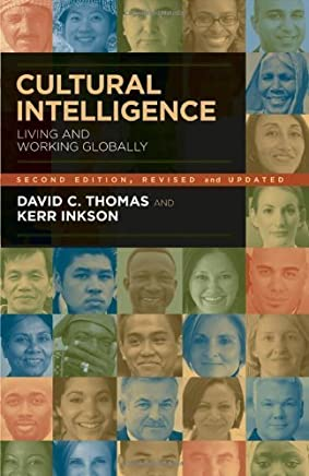 Cultural Intelligence: People Skills for Global Business 2nd edition by Thomas, David C, Inkson, Kerr (2009) Paperback
