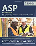 ASP Study Guide: CSP Exam Prep Book and Practice Test Questions for the Associate Safety Professional Exam