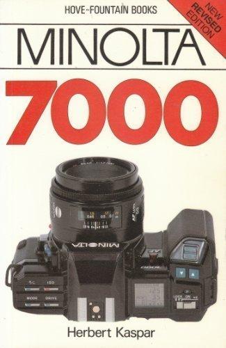 Minolta Dynax 7000 (Hove User's Guide) by Herbert Kaspar (1996-02-02)