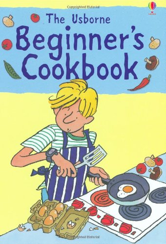 Beginners Cookbook (Usborne Cookbooks) (Usborne Cookbooks)