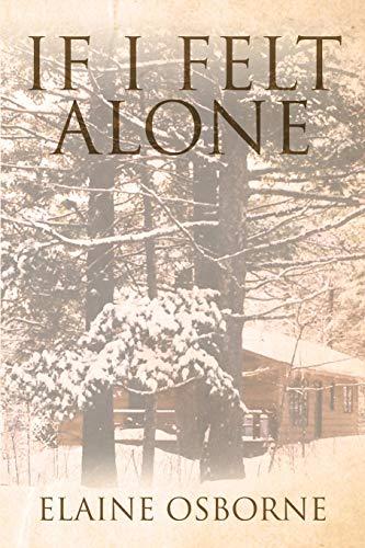 If I Felt Alone
