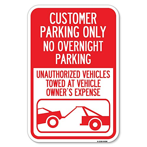"""SignMission Customer Parking Only, No Overnight Parking, Unauthorized Vehicles Towed at Owner Expense with Graphic 12"""" X 18"""" Heavy-Gauge Aluminum Rust Proof Parking Sign Made in The USA (A-1218-24206)"""