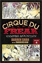 Cirque Du Freak: The Manga, Vol. 4: Vampire Mountain by Darren Shan (Jan 26 2010)
