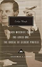 Black Mischief, Scoop, The Loved One, The Ordeal of Gilbert Pinfold (Everyman's Library Classics & Contemporary Classics)