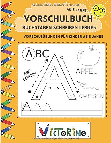 Buchstaben schreiben lernen - Vorschulübungen für Kinder ab 5 Jahre: Alphabet lernen - Druckbuchstaben ABC lernen - Buchstaben lernen leicht gemacht (Vorschule + 1. Klasse)