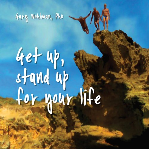 Get Up, Stand Up for Your Life audiobook cover art
