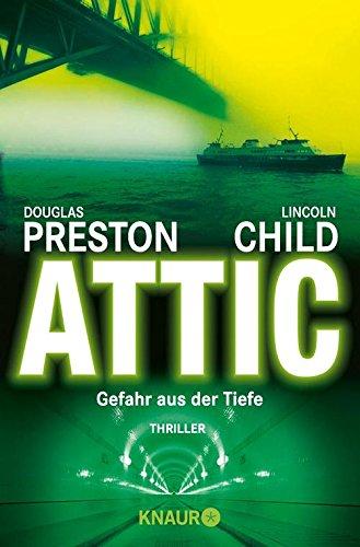 Attic (Ein Fall für Special Agent Pendergast 2)