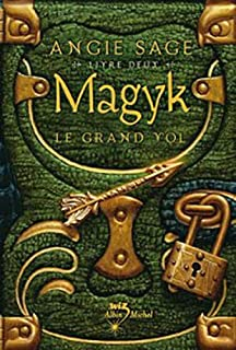 Magyk Livre 2 - Le Grand Vol (Septimus Heap (Quality)) (French Edition)