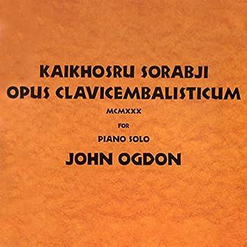 Sorabji: Opus Clavicembalisticum MCMXXX