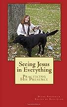 seeing jesus in everything
