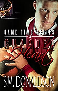 Guarded Heart: Guarded Heart: Game Time Series by [S.M. Donaldson, Chelly Peeler]