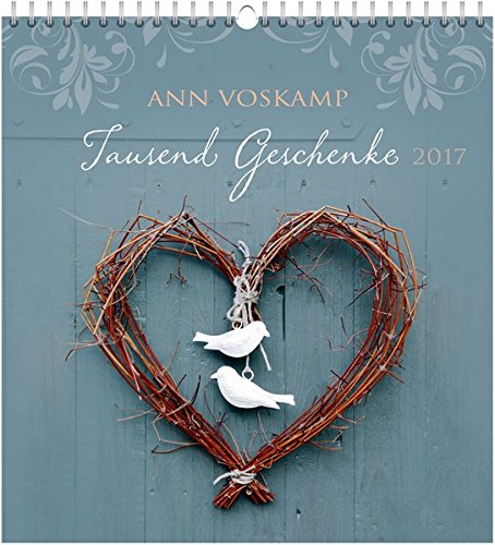 Tausend Geschenke 2017 - Wandkalender *