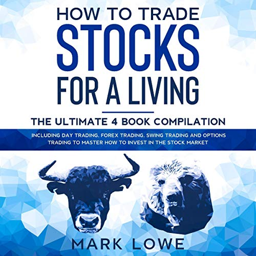 How to Trade Stocks for a Living: 4 Books in 1 cover art
