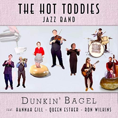 The Hot Toddies Jazz Band feat. Hannah Gill, Queen Esther & Ron Wilkins