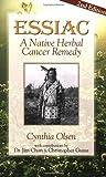 Essiac: A Native Herbal Cancer Remedy