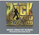 We Will Rock You 10th Anniversary Edition