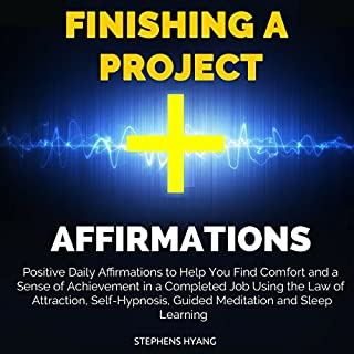 Finishing a Project Affirmations audiobook cover art