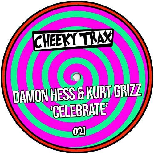 Damon Hess & Kurt Grizz