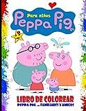 peppa pig libro de colorear: para niños de 2 a 6 años