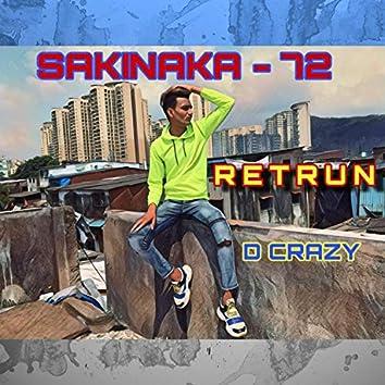 Sakinaka 72 Return (feat. Dcrazy)