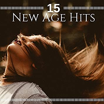 15 New Age Hits - Peaceful, Relaxing Music to Calm Mind & Body, Relieve Stress and Muscle Tension