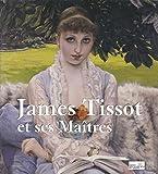 James Tissot et ses maîtres