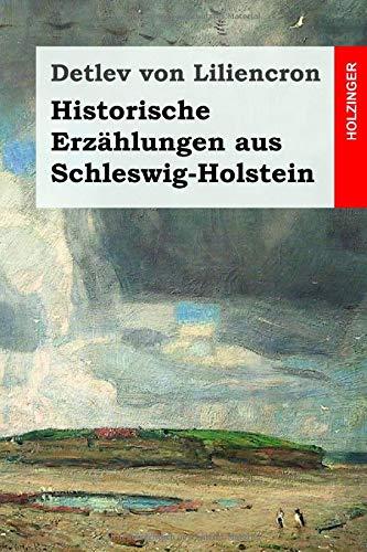 Historische Erzählungen aus Schleswig-Holstein