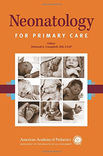 Compare Textbook Prices for Neonatology for Primary Care First Edition ISBN 9781581108170 by Campbell MD  FAAP, Deborah E.