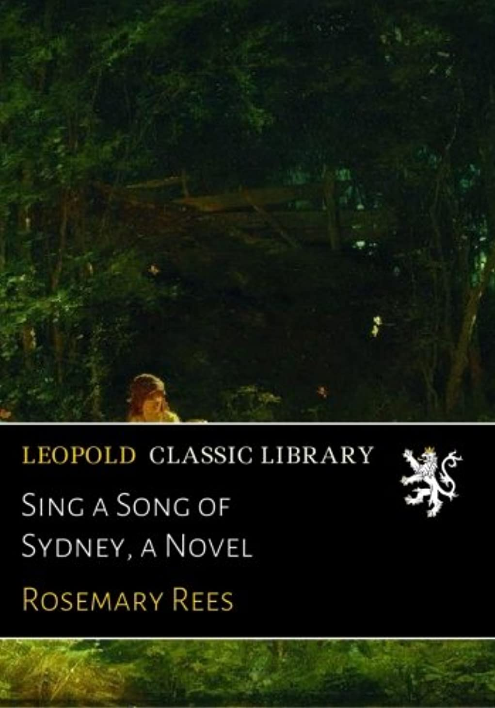 涙許す緊急Sing a Song of Sydney, a Novel