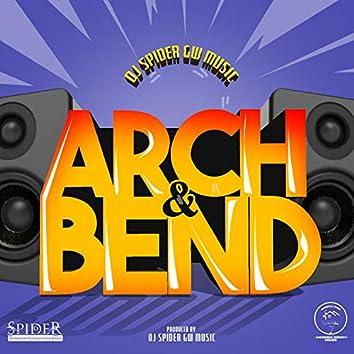 Arch & Bend Riddim