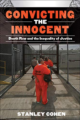 Convicting the Innocent: Death Row and the Ineqaulity of Justice