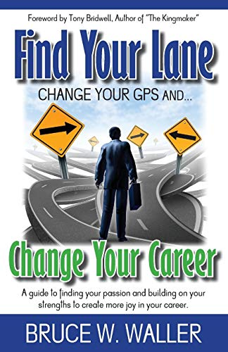 Find Your Lane: Change your GPS, Change your Career