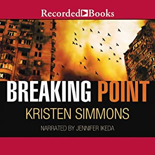 Breaking Point                   By:                                                                                                                                 Kristen Simmons                               Narrated by:                                                                                                                                 Jennifer Ikeda                      Length: 12 hrs and 3 mins     67 ratings     Overall 4.2