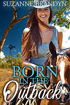 Born In The Outback by [Suzanne Brandyn]