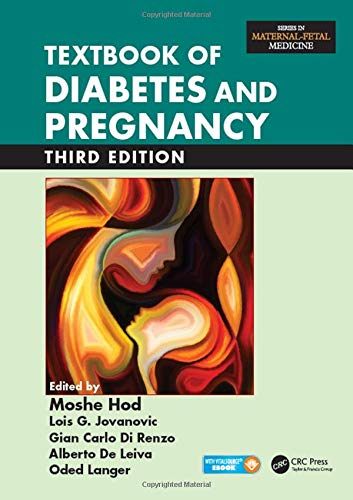 Textbook of Diabetes and Pregnancy (Maternal-fetal Medicine)