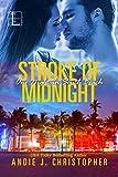 Stroke of Midnight (One Night in South Beach)