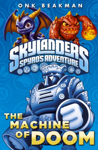 Skylanders: The Machine of Doom (English Edition)