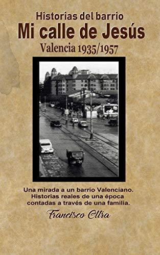 Historias del barrio: Calle Jesús: Valencia desde 1936 a 1957 - El comunicado