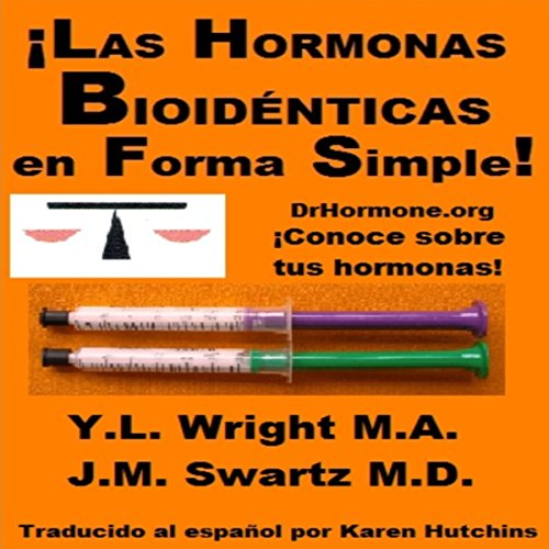 ¡Las hormonas bioidénticas en forma simple! audiobook cover art