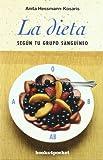 La dieta según tu grupo sanguíneo (Books4pocket)