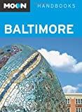 Moon Handbooks Baltimore