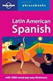 Latin American Spanish: Lonely Planet Phrasebook