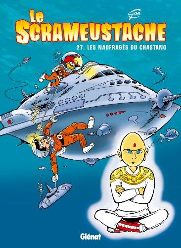 Le Scrameustache - Tome 27: Les naufragés du chastang
