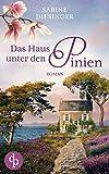 Das Haus unter den Pinien von Sabine Diesinger