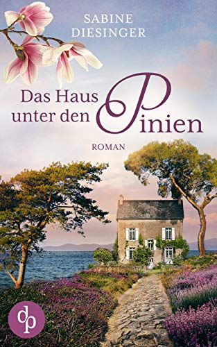 Buchseite und Rezensionen zu 'Das Haus unter den Pinien' von Sabine Diesinger