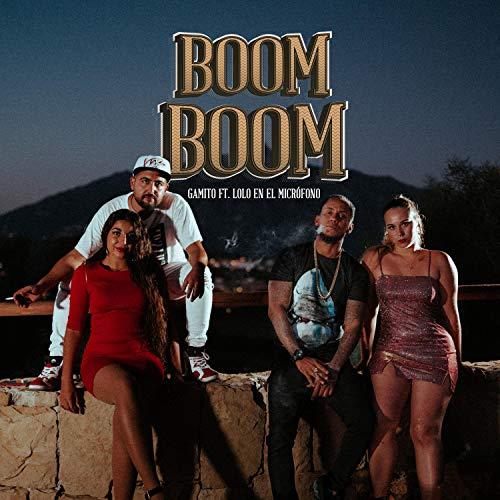 Boom Boom (feat. Lolo En El Micrófono) [Explicit]