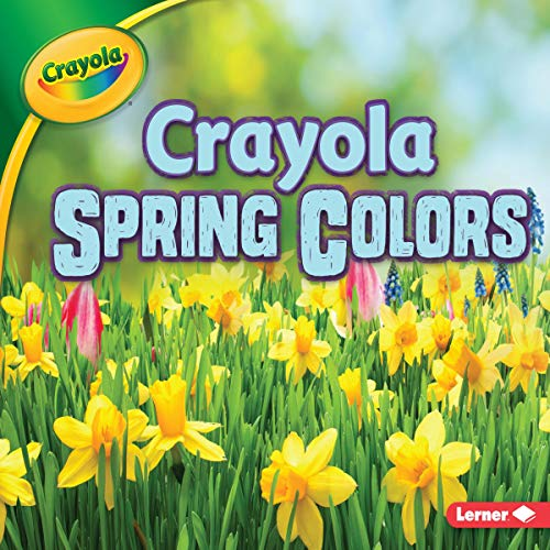 Crayola ® Spring Colors audiobook cover art